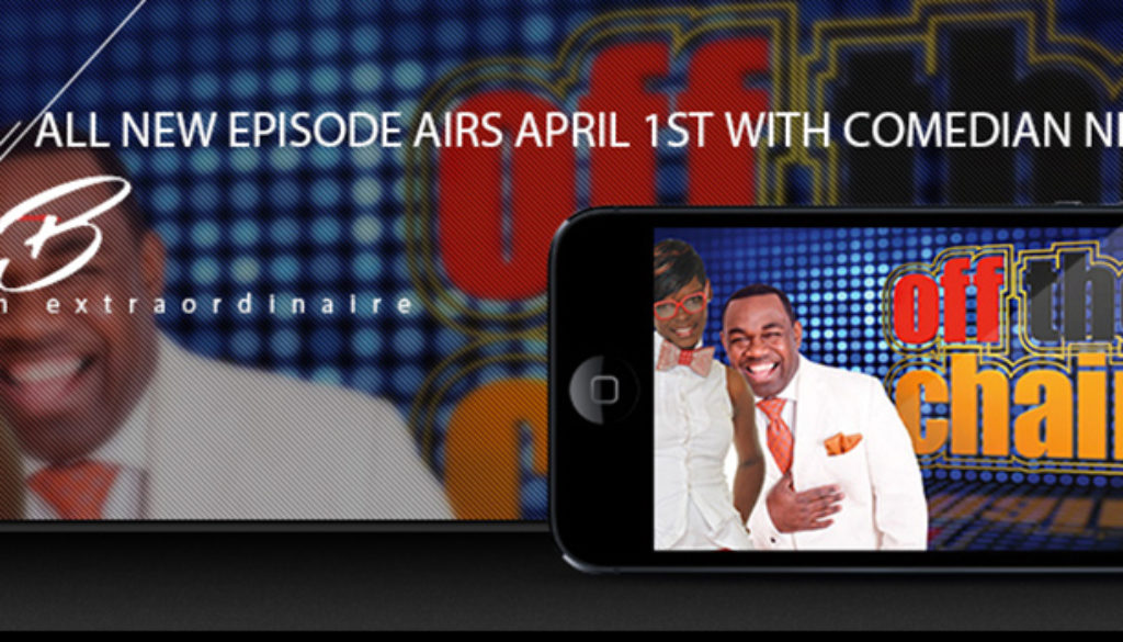 Comedian NikitaB to be featured on Rodney Perry's Off The Chain April 1st
