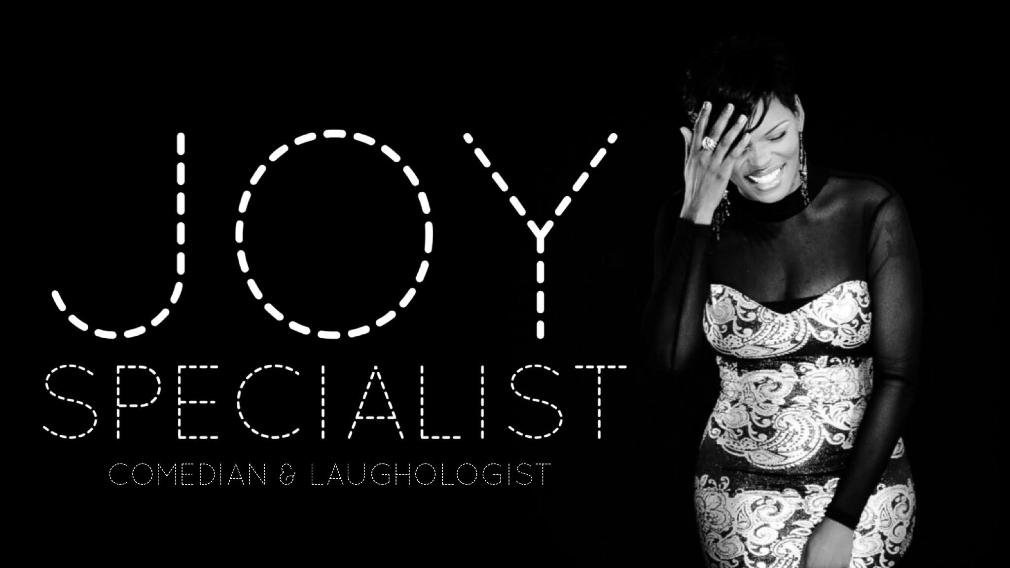 joy specialist Comedian